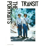 TRANSIT THE PORTRAITS