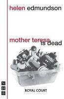 Mother Teresa Is Dead