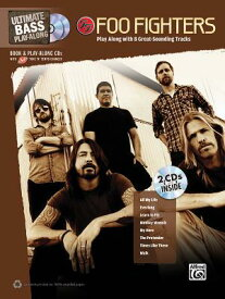 Foo Fighters: Ultimate Bass Play-Along Book/2-CD Pack FOO FIGHTERS (Ultimate Play-Along) [ Foo Fighters ]