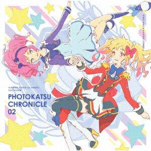 スマホアプリ『アイカツ!フォトonステージ!!』ベストアルバム PHOTOKATSU CHRONICLE 02 [ STAR☆ANIS、AIKATSU☆STARS! ]