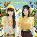 Bright Canary [ ゆいかおり ]