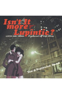 ルパン三世〜Isn't_It_More_Lupintic?