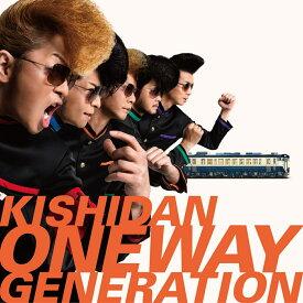 Oneway Generation (CD+スマプラ) [ 氣志團 ]