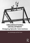 Organizational Development: Designing Episodic Interventions