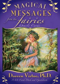 Magical Messages from the Fairies Oracle Cards: A 44-Card Deck and Guidebook MAGICAL MESSAGES FROM THE FAIR [ Doreen Virtue ]
