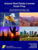 Arizona Real Estate License Exam Prep: All-In-One Review and Testing to Pass Arizona's Pearson Vue R
