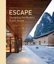 ESCAPE:DESIGNING THE MODERN GUEST HOUSE [ SHANSHAN QI ]