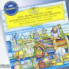 ムソルグスキー(編曲:ラヴェル):組曲≪展覧会の絵≫ ラヴェル:ボレロ/ドビュッシー:交響詩≪海≫ [ ヘルベルト・フォン・カラヤン ]