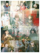 "BiSH Documentary Movie ""SHAPE OF LOVE""(初回生産限定盤)【Blu-ray】"
