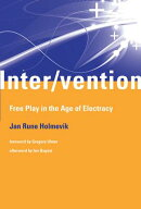 Inter/vention: Free Play in the Age of Electracy
