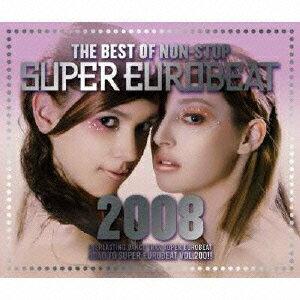 ザ・ベスト・オブ・ノンストップ スーパーユーロビート 2008 [ (オムニバス) ]