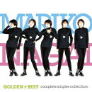 GOLDEN☆BEST 永井真理子 〜Complete Single Collection〜