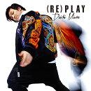 (RE)PLAY (CHOREO VIDEO盤 CD+DVD)