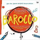【輸入盤】『バロッコ〜ザ・クリエイティヴ・ドゥードゥル・ブック・フォー・ミュージカル・キッズ』 ヨハネス・プ…