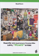 Superfly 10th Anniversary Greatest Hits