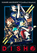 DISH// SUMMER AMUSEMENT'19 [Junkfood Attraction](初回生産限定盤)【Blu-ray】