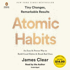 Atomic Habits: An Easy & Proven Way to Build Good Habits & Break Bad Ones ATOMIC HABITS 5D [ James Clear ]