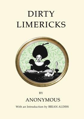 Dirty Limericks DIRTY LIMERICKS (Quirky Classics) [ ー ]