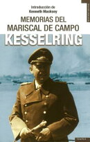 Las Memorias del Mariscal de Campo Kesselring = The Memoirs of Field-Marshal Kesselring