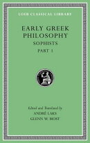 Early Greek Philosophy, Volume VIII: Sophists, Part 1