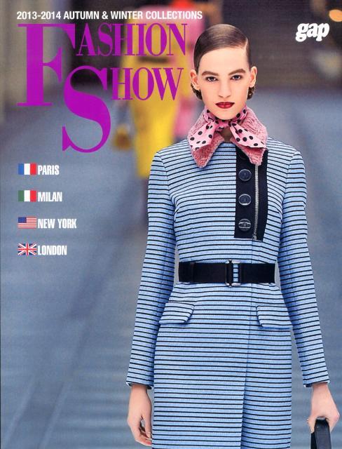 FASHION SHOW(2013-2014 AUTUM) PARIS-MILAN-NEW YORK-LOND