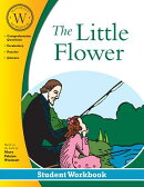The Little Flower: Student Workbook