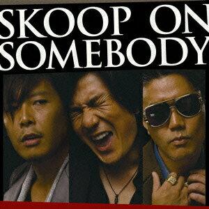 SKOOP ON SOMEBODY [ Skoop On Somebody ]