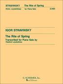 【輸入楽譜】ストラヴィンスキー, Igor: バレエ音楽「春の祭典」/ピアノ・ソロ用編曲/Leyetchkiss編