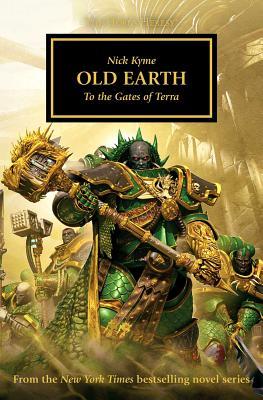 Old Earth HORUS HERESY BK47 OLD EARTH (Horus Heresy) [ Nick Kyme ]