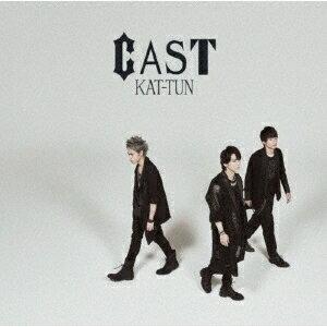 CAST (初回限定盤2 CD+DVD) [ KAT-TUN ]