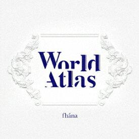 World Atlas (初回限定盤 CD+Blu-ray) [ fhana ]