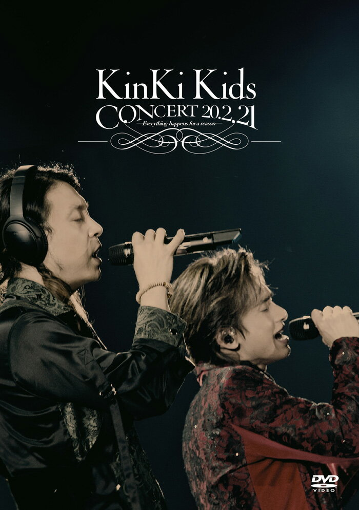 KinKi Kids CONCERT 20.2.21 -Everything happens for a reason-(通常盤 DVD) [ KinKi Kids ]