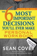 The 6 Most Important Decisions You'll Ever Make Personal Workbook: Updated for the Digital Age