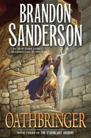 Oathbringer: Book Three of the Stormlight Archive OATHBRINGER (Stormlight Archive) [ Brandon Sanderson ]
