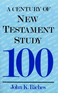Century_of_New_Testament_Study