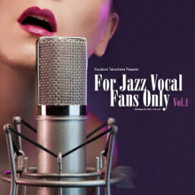 寺島靖国プレゼンツ For Jazz Vocal Fans Only Vol.1 [ (V.A.) ]