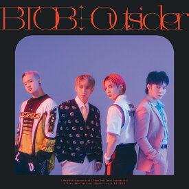 【楽天ブックス限定先着特典】Outsider(缶バッジ (メンバー別全4種/ランダム1種)) [ BTOB ]