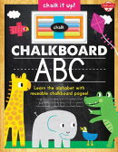 Chalkboard ABC: Learn the Alphabet with Reusable Chalkboard Pages! [With Chalk]