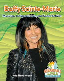 Buffy Saint-Marie: Musician, Indigenous Icon, and Social Activist