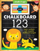 Chalkboard 123: Learn Your Numbers with Reusable Chalkboard Pages! [With Chalk]