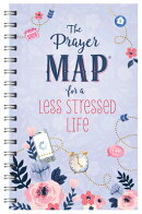 The Prayer Map(r) for a Less Stressed Life