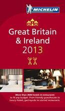 Michelin Guide Great Britain & Ireland 2013: Restaurants & Hotels