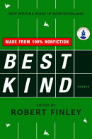 Best Kind: New Writing Made in Newfoundland
