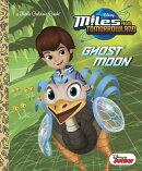 Ghost Moon (Disney Junior: Miles from Tomorrowland)