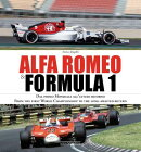 Alfa Romeo & Formula 1: Dal Primo Mondiale All'atteso Ritorno/ From the First World Championship to
