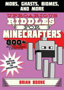 Uproarious Riddles for Minecrafters: Mobs, Ghasts, Biomes, and More