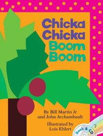 CHICKA CHICKA BOOM BOOM(P W/CD) [ BILL MARTIN, JR./EHLERT, LOIS ]