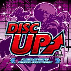 PACHISLOT DISC UP ORIGINAL SOUND TRACK [ Sammy sound team ]