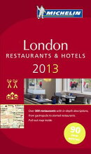 Michelin Guide London 2013: Restaurants & Hotels