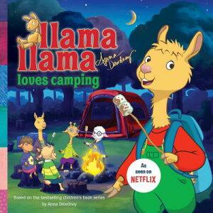 Llama Llama Loves Camping LLAMA LLAMA LOVES CAMPING (Llama Llama) [ Anna Dewdney ]